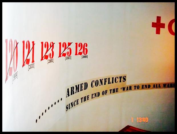 Die oorlog van 1914-1918 het nie destyds as die 1ste Wêreldoorlog bekend gestaan nie, maar eenvoudig as 'The Great War'. Dit was veronderstel om 'the war to end all wars' te wees. Vandag weet ons natuurlik dat dit toe nooit was nie, en soos hierdie muurskildery aandui, was daar al 126 gewapende konflikte wêreldwyd sedert 1918.